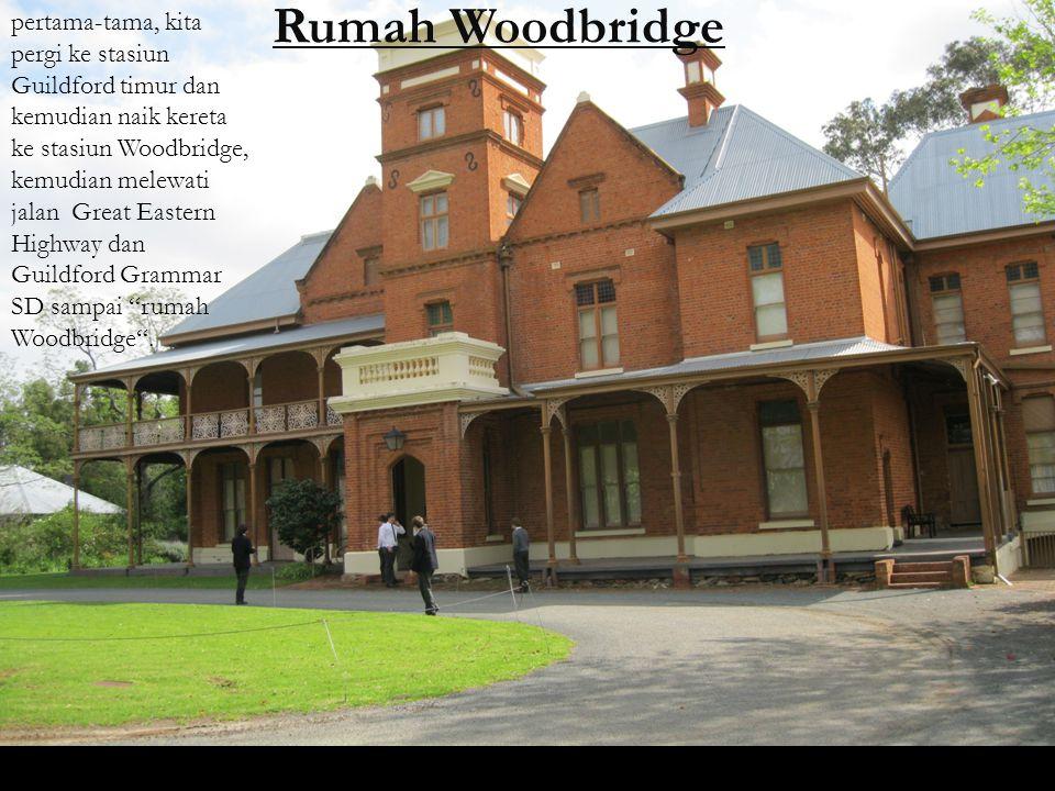 dari rumah Woodbridge rumah kembali ke stasiun dan niak kereta api ke Stasiun Guildford, dari stasiun pergi ke seberang jembatan dan ke jalan james ke kanan pada dan jalan lurus sampai Hotel Guildford!