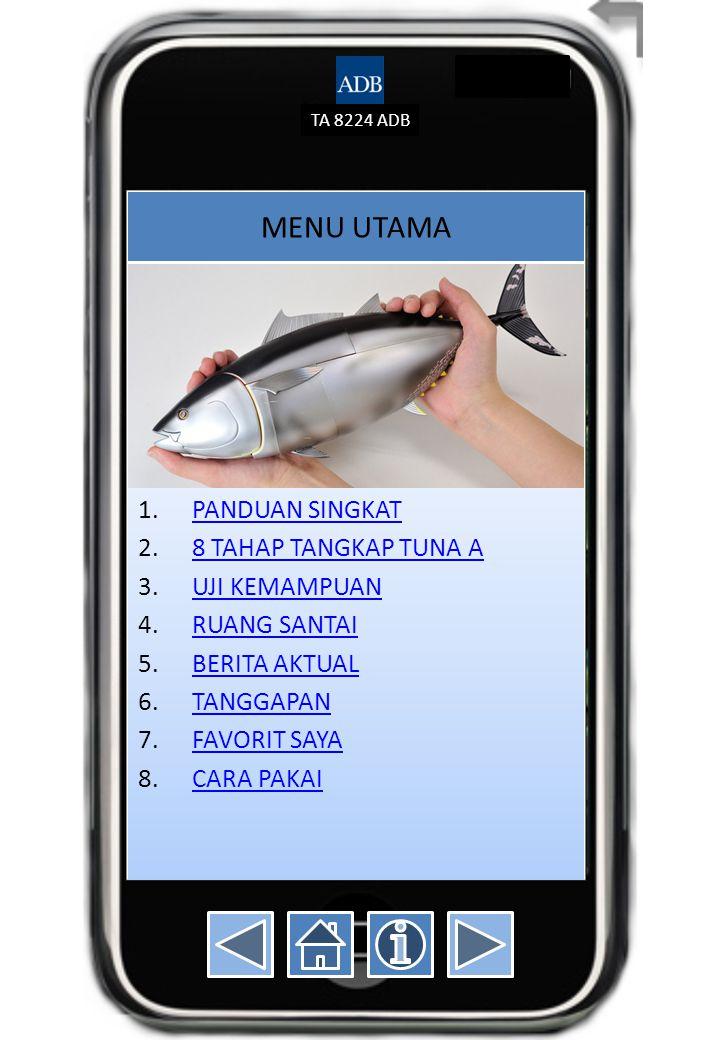 TA 8224 ADB 2.4MENDARATKAN TUNA KE PERAHU 4.Tuna yang rusak menyebabkan penurunan kualitas.