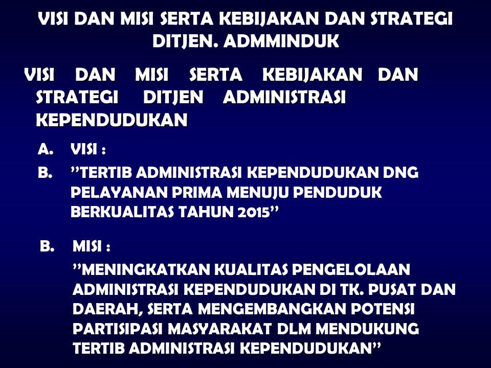 I. PENDAHULUAN 4.Komparasi Administrasi Kependudukan dengan Civil Registration Penyelenggaraan administrasi kependudukan di Indonesia dengan rekomenda