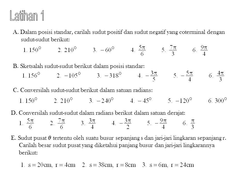 Nilai Perbandingan Trigonometri suatu Sudut A B C   c a b