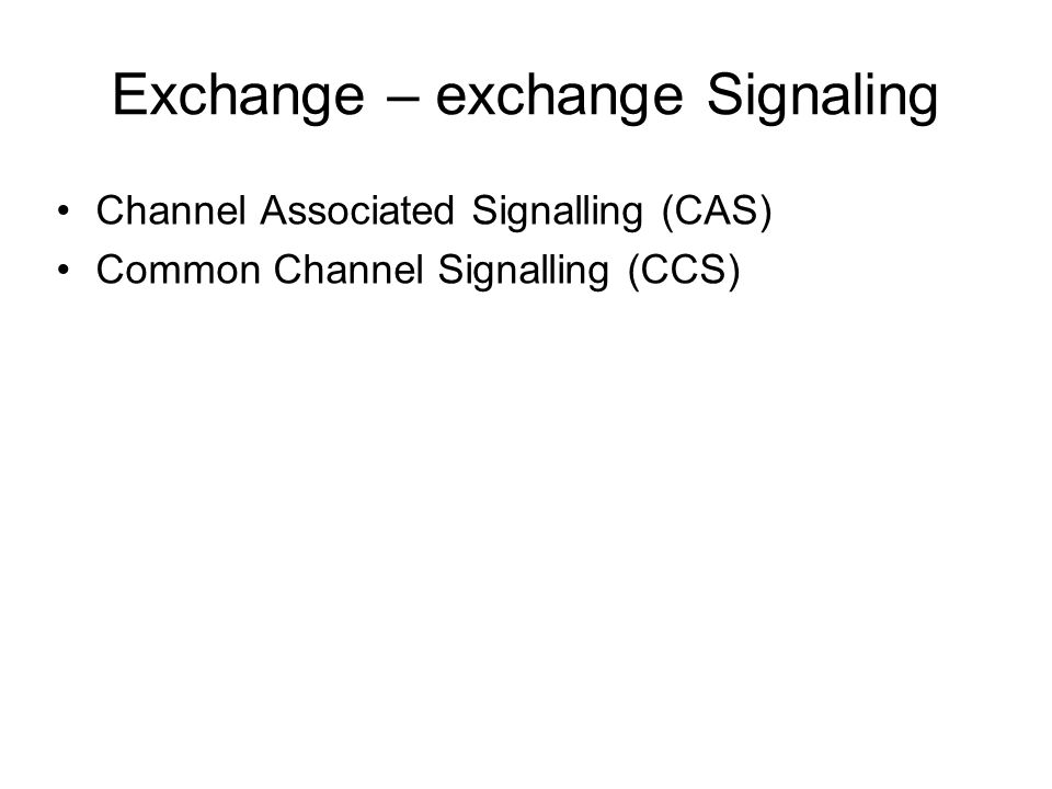 Common Channel Signalling Signaling System Number 7 (SS7) Trend signaling untuk jaringan telekomunikasi modern Jaringan signalling yang terpisah dengan jaringan speech Dioptimasi untuk jaringan dengan kanal digital 64kbps Call control, remote control, management and maintenance