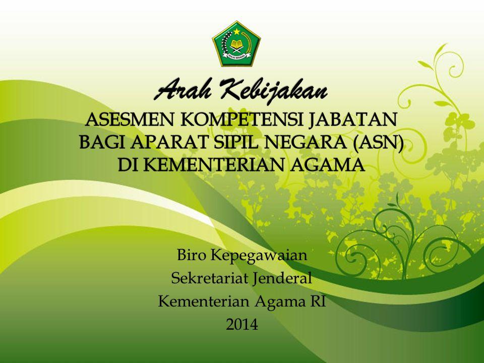 Biro Kepegawaian Sekretariat Jenderal Kementerian Agama RI 2014