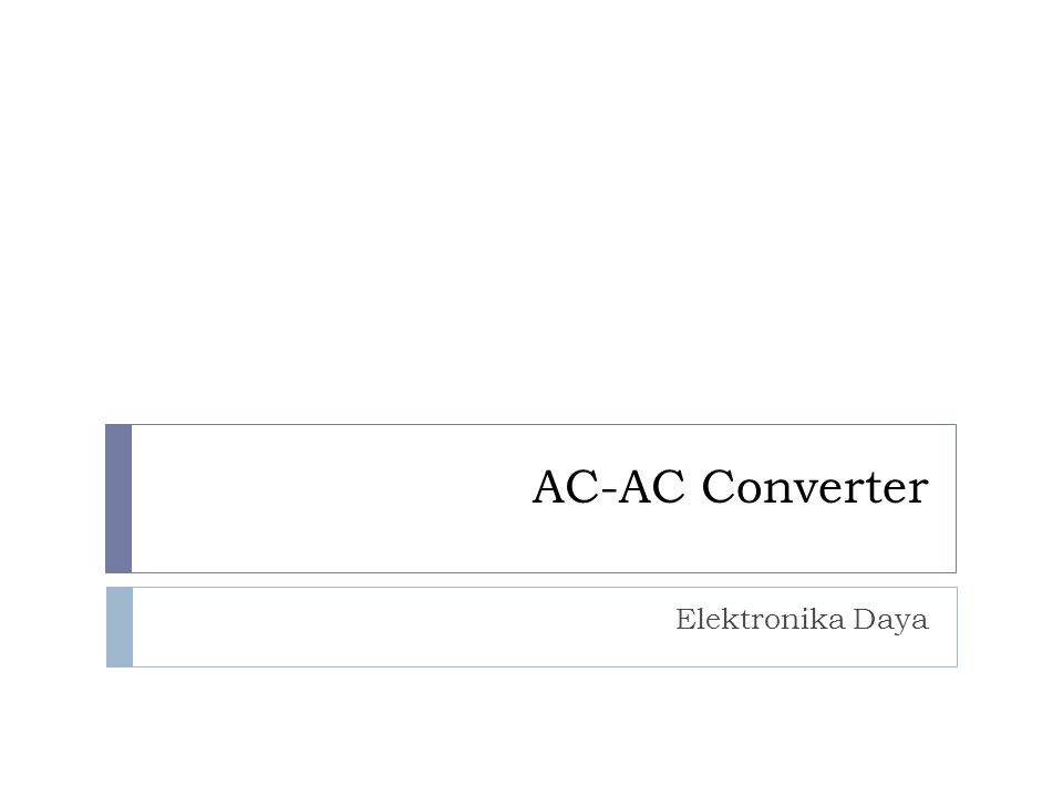 Three-Phase AC-AC Voltage Controllers Beberapa konfigurasi