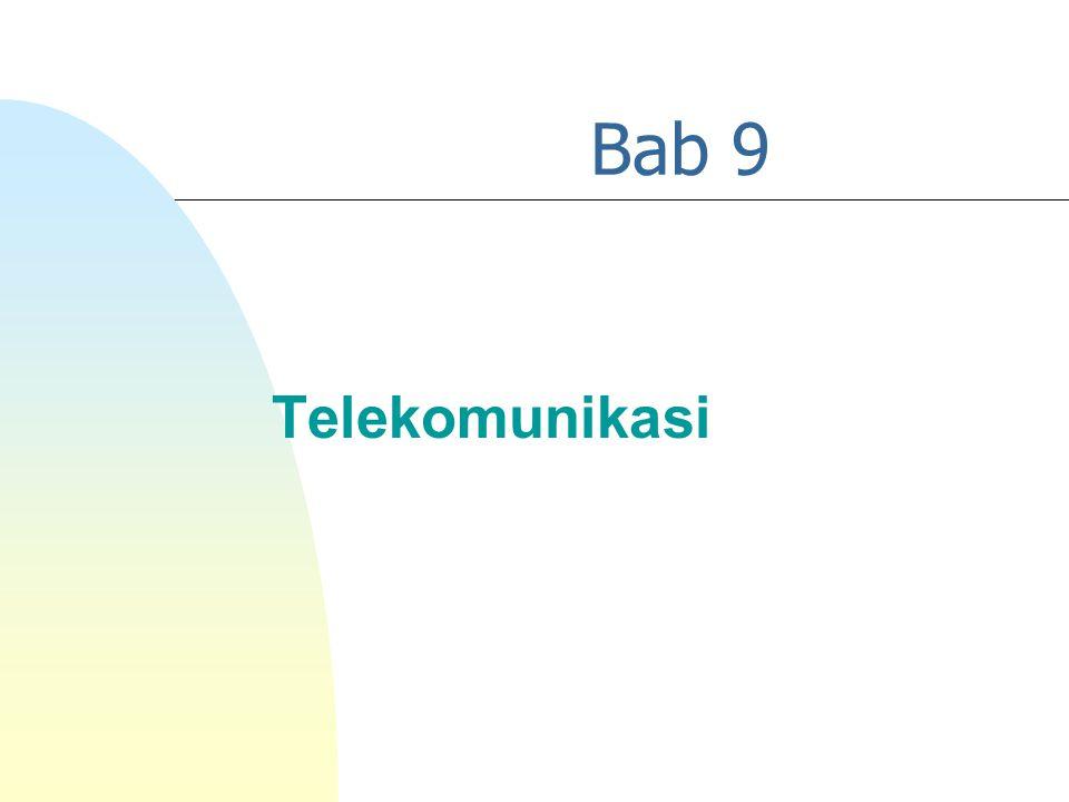 Bab 9 Telekomunikasi