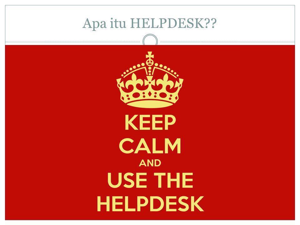 Apa itu HELPDESK??