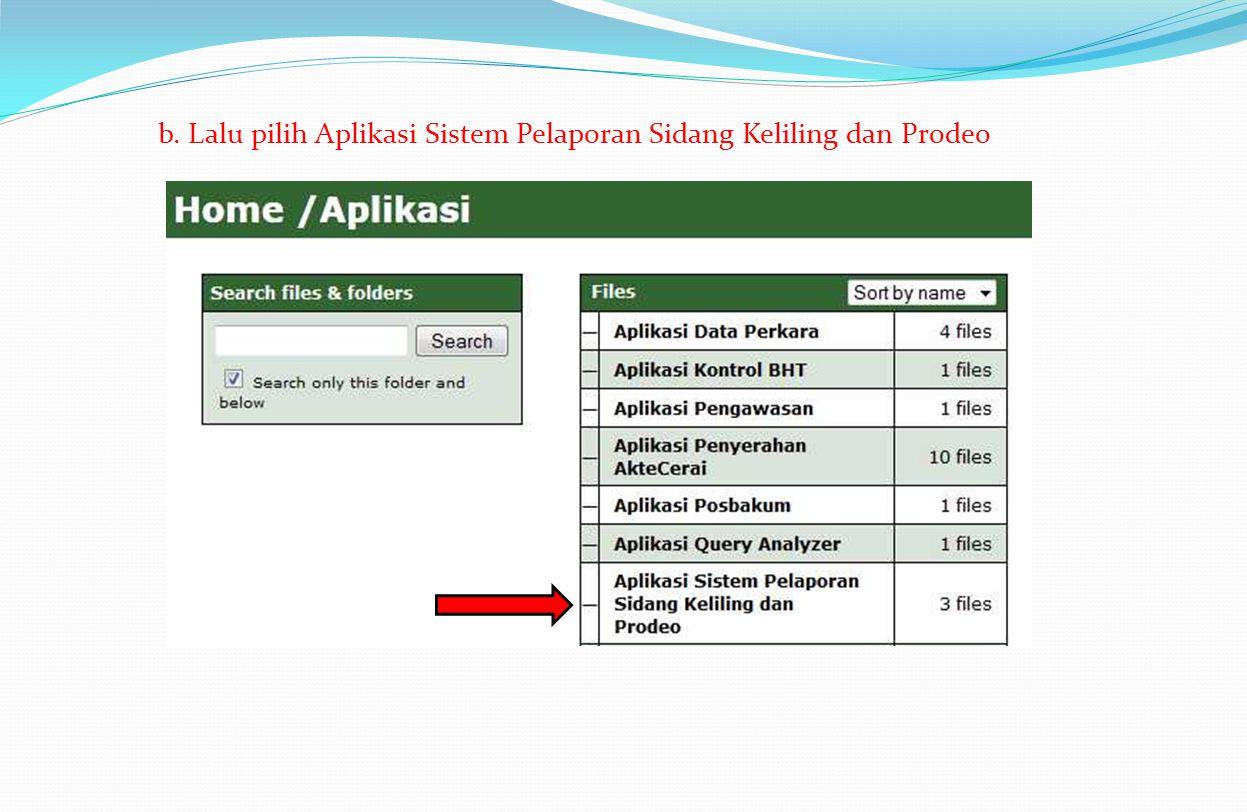 b. Lalu pilih Aplikasi Sistem Pelaporan Sidang Keliling dan Prodeo
