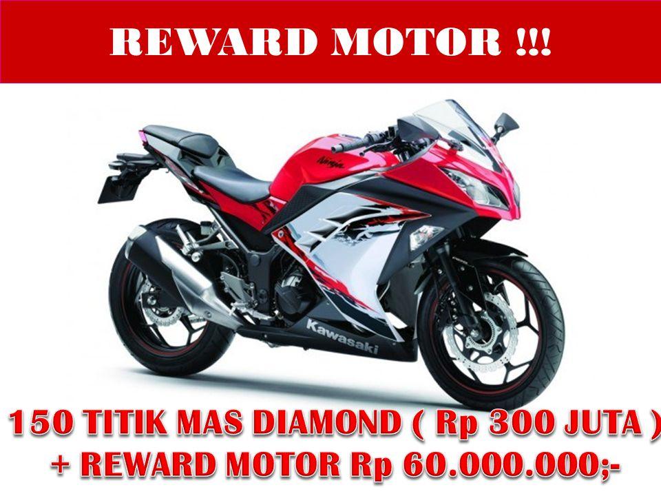 REWARD MOTOR !!!