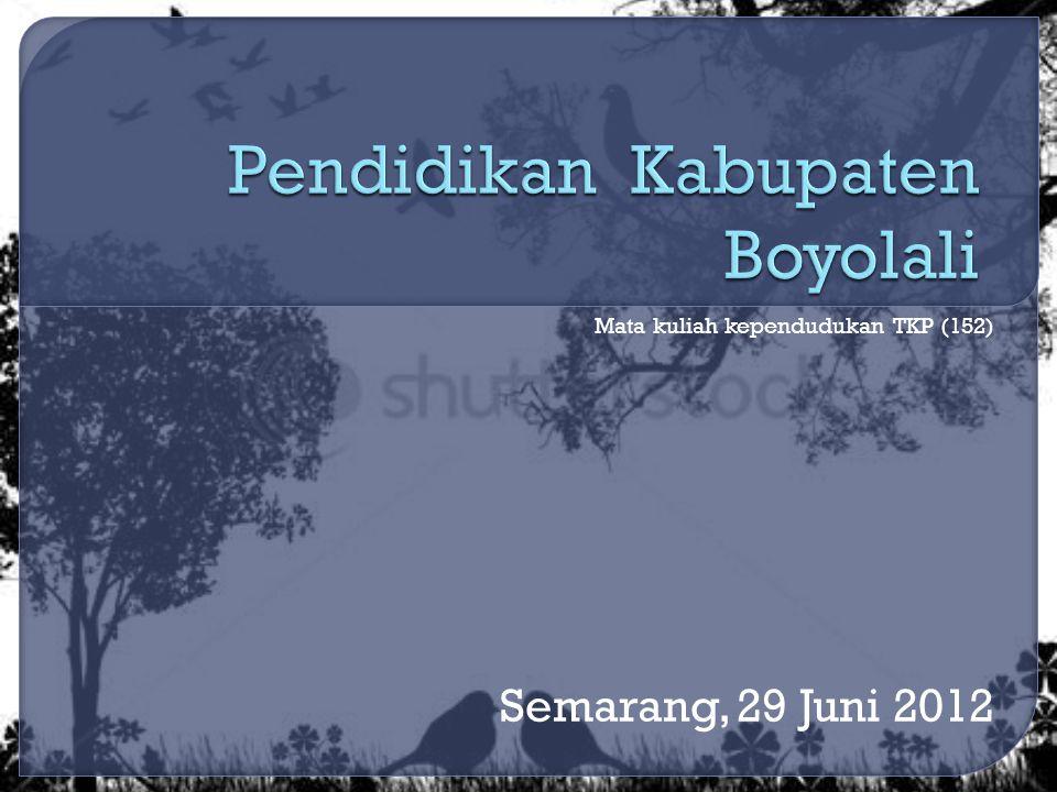 Mata kuliah kependudukan TKP (152) Semarang, 29 Juni 2012