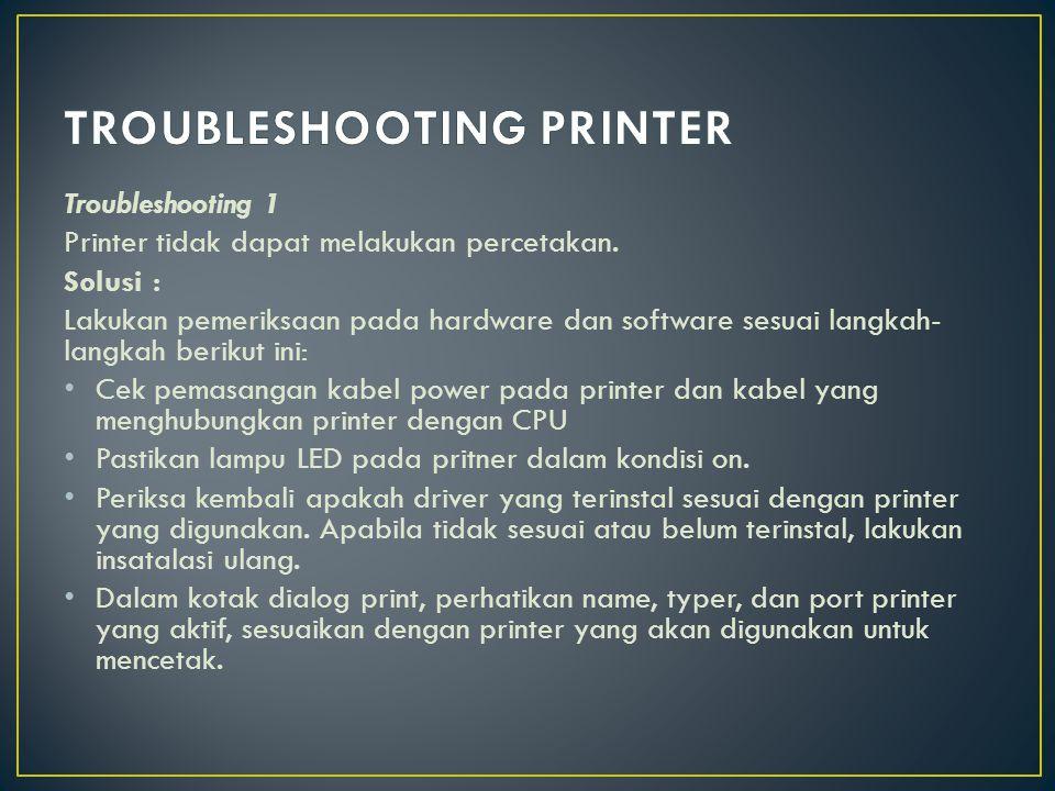 Troubleshooting 2 Printer hanya dapat mencetak satu warna.
