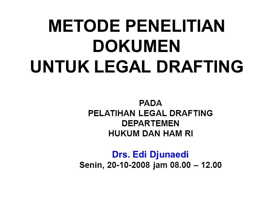 PADA PELATIHAN LEGAL DRAFTING DEPARTEMEN HUKUM DAN HAM RI Drs.