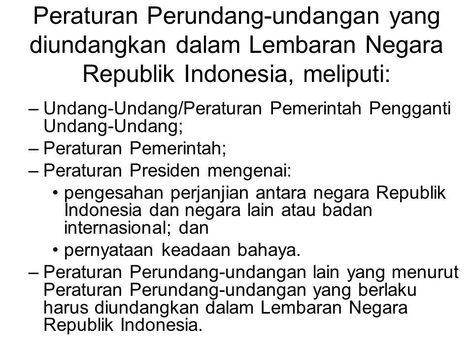 4. Yurisprudensi –Tijdschrift van het recht voor Nederlandsche Indie; –Yurisprudensi Indonesia; –Himpunan Putusan Pengadilan; 5. Traktat –Lembaran Neg