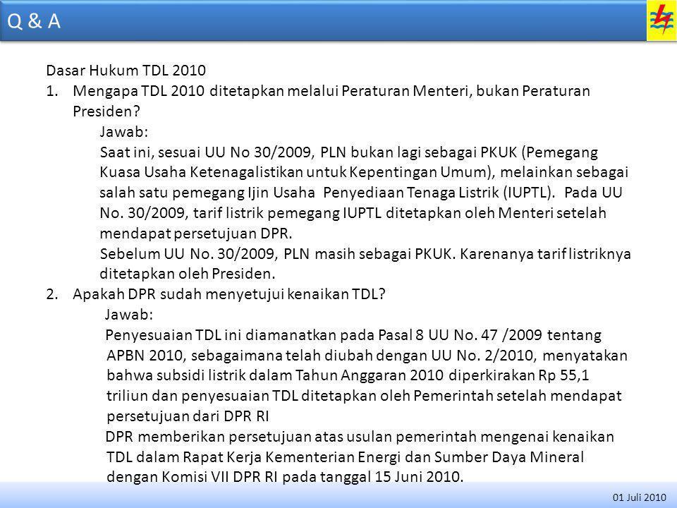 Q & A Waktu berlaku TDL 2010 3.Mulai kapan TDL 2010 berlaku.