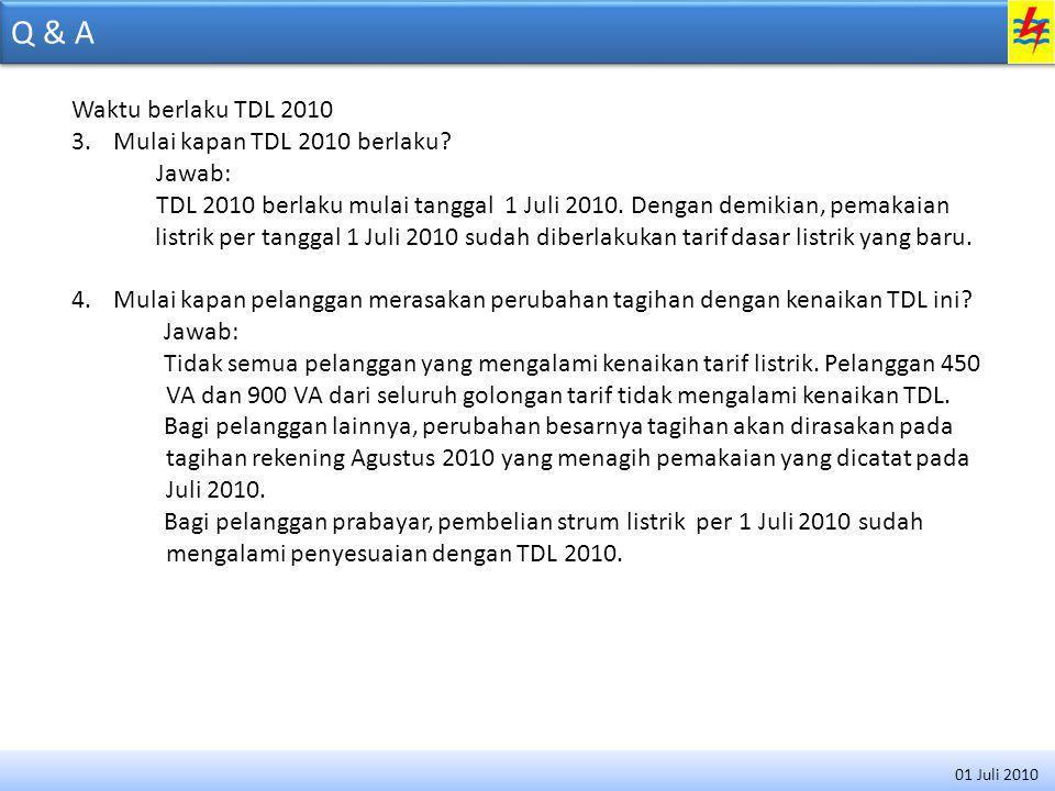 Q & A Besarnya kenaikan TDL 2010 5.Berapa besar kenaikan TDL 2010.