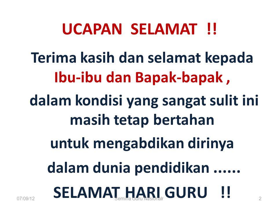 Oleh: Baedhowi Dosen FKIP – UNS Surakarta Disampaikan pada acara Forum Ilmiah Guru dan Forum Komunikasi Best Practice, dalam rangka memperingati Hari