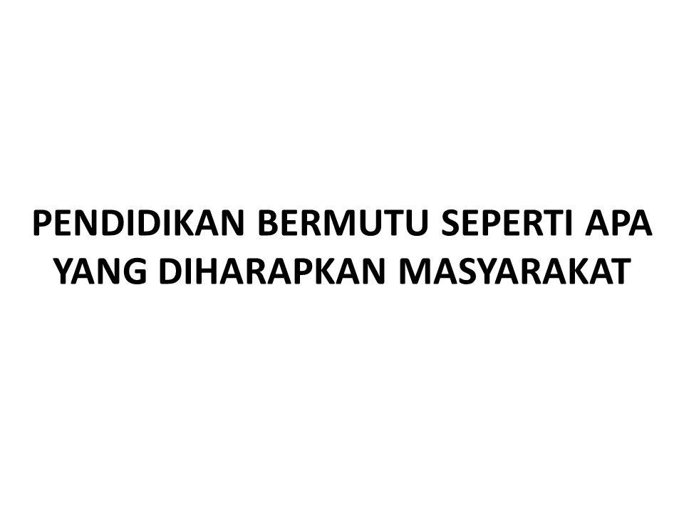 BAGAIMANA PERKEMBANGAN PENDIDKAN DI INDONESIA 1.Pendidikan telah didesentralisasikan ke Pemda Kabupaten/Kota dan Propinsi; 2. Mendikbud dan Pemda bert