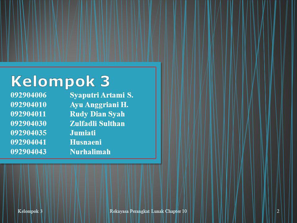 Kelompok 3Rekayasa Perangkat Lunak Chapter 102 092904006Syaputri Artami S.