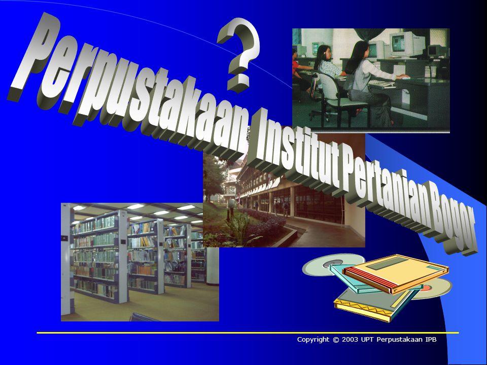 Copyright © 2003 UPT Perpustakaan IPB