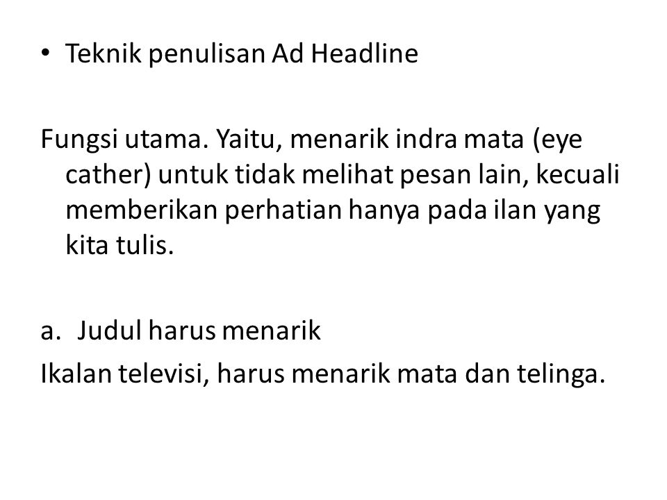 Teknik penulisan Ad Headline Fungsi utama.