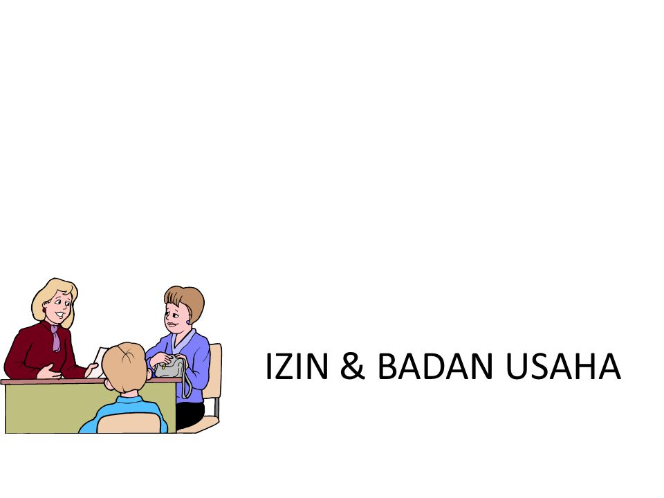 IZIN & BADAN USAHA
