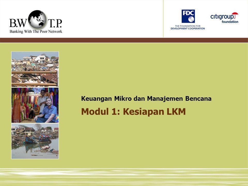 Modul 1: Kesiapan LKM Keuangan Mikro dan Manajemen Bencana