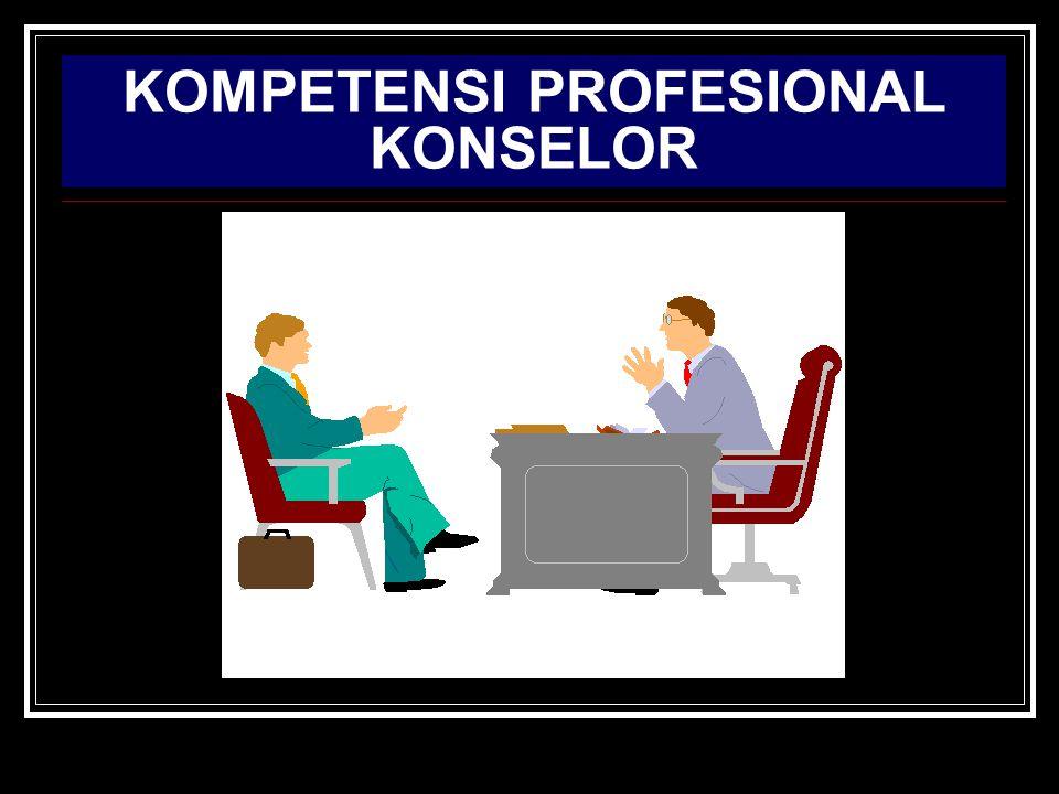 KOMPETENSI PROFESIONAL KONSELOR