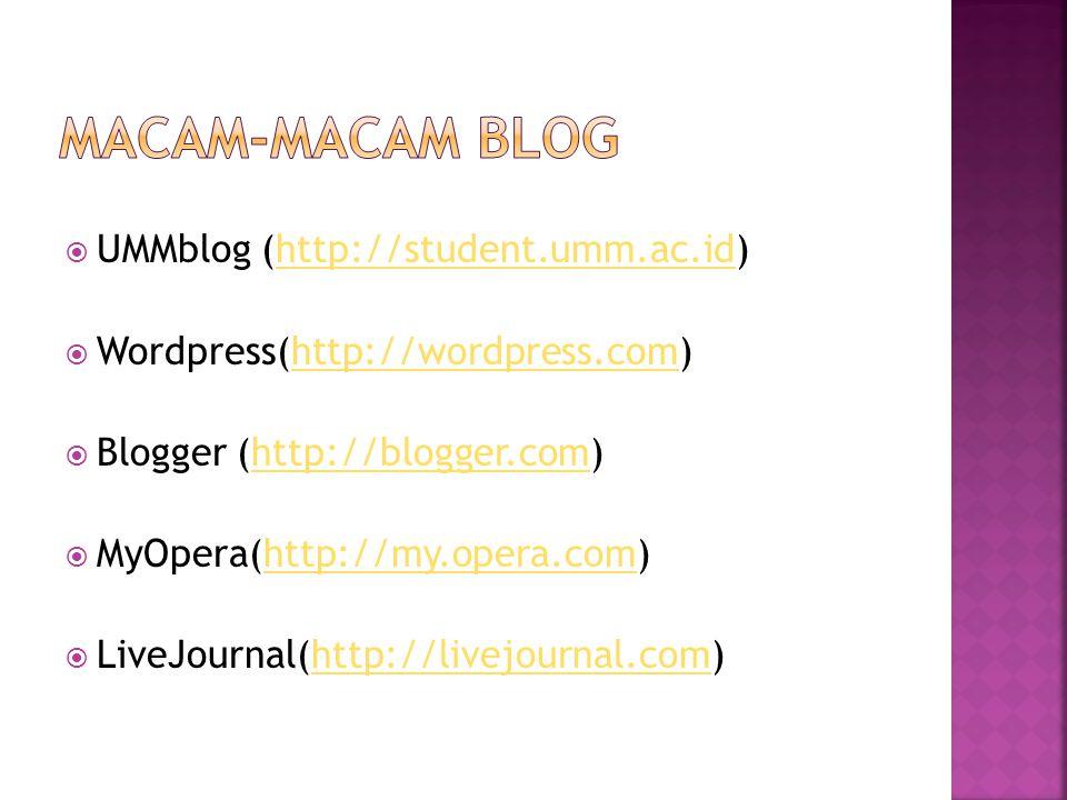  Berdasarkan jenis : Online Diary, Coorporate Blog, Project blog, Niche Blog  Berdasarkan Tujuan: untuk orientasi personal, untuk personal branding, Untuk monetisasi, untuk portofolio,untuk katalog.