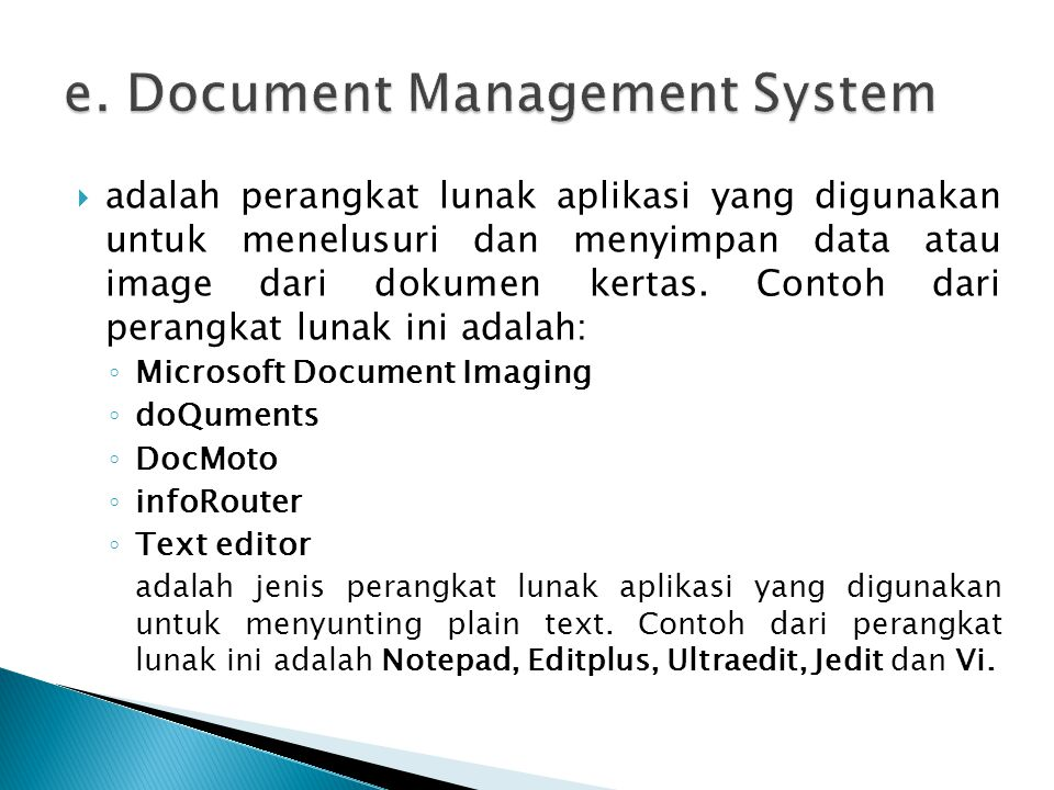  adalah perangkat lunak aplikasi yang digunakan untuk menelusuri dan menyimpan data atau image dari dokumen kertas. Contoh dari perangkat lunak ini a