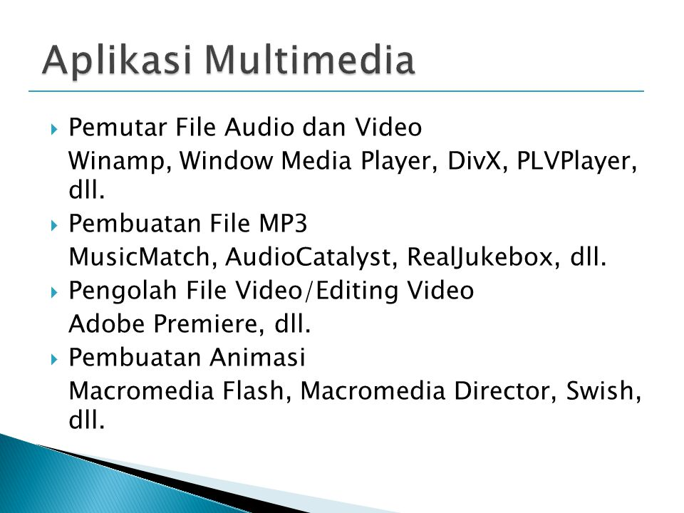  Pemutar File Audio dan Video Winamp, Window Media Player, DivX, PLVPlayer, dll.