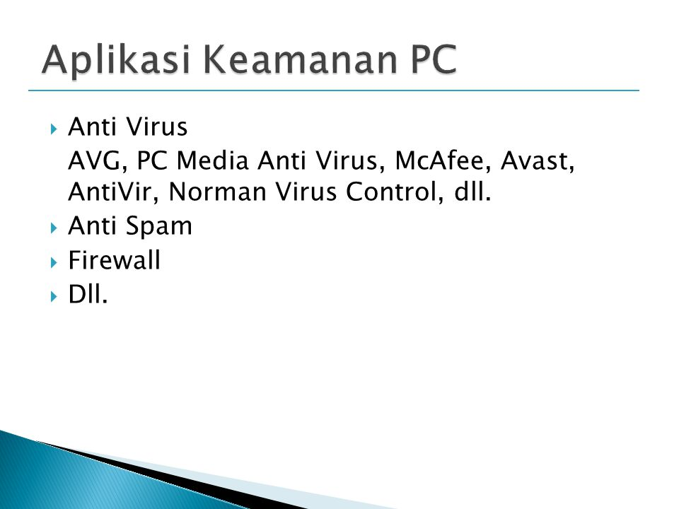  Anti Virus AVG, PC Media Anti Virus, McAfee, Avast, AntiVir, Norman Virus Control, dll.