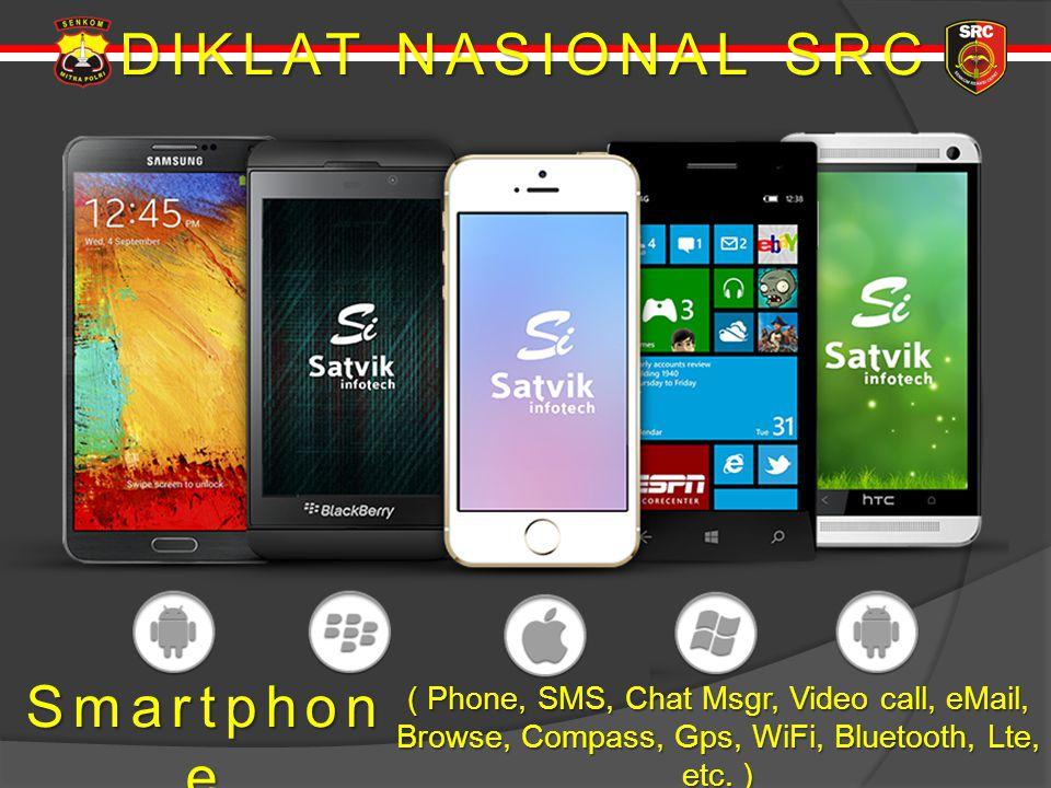 DIKLAT NASIONAL SRC Smartphone 1.Spesifikasi 1. Spesifikasi 2.