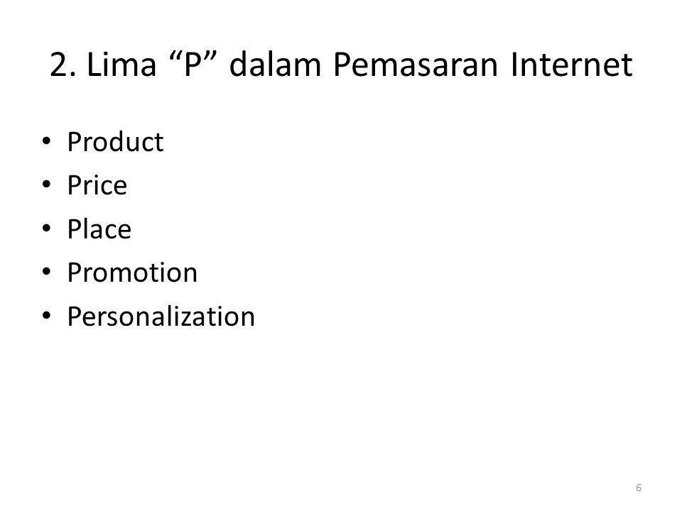 "2. Lima ""P"" dalam Pemasaran Internet Product Price Place Promotion Personalization 6"