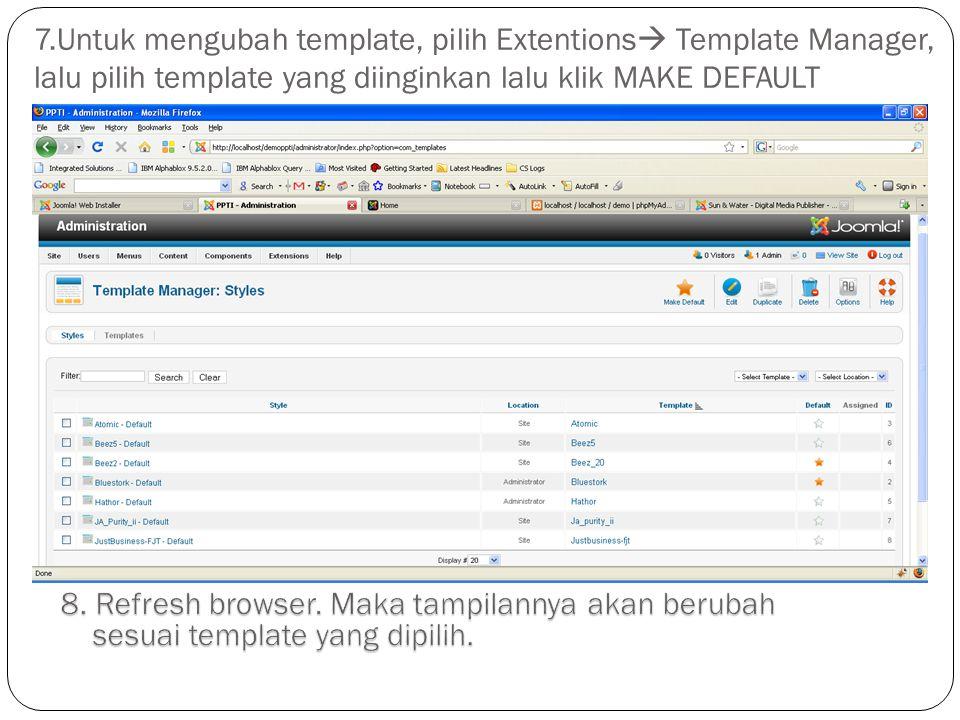 7.Untuk mengubah template, pilih Extentions  Template Manager, lalu pilih template yang diinginkan lalu klik MAKE DEFAULT