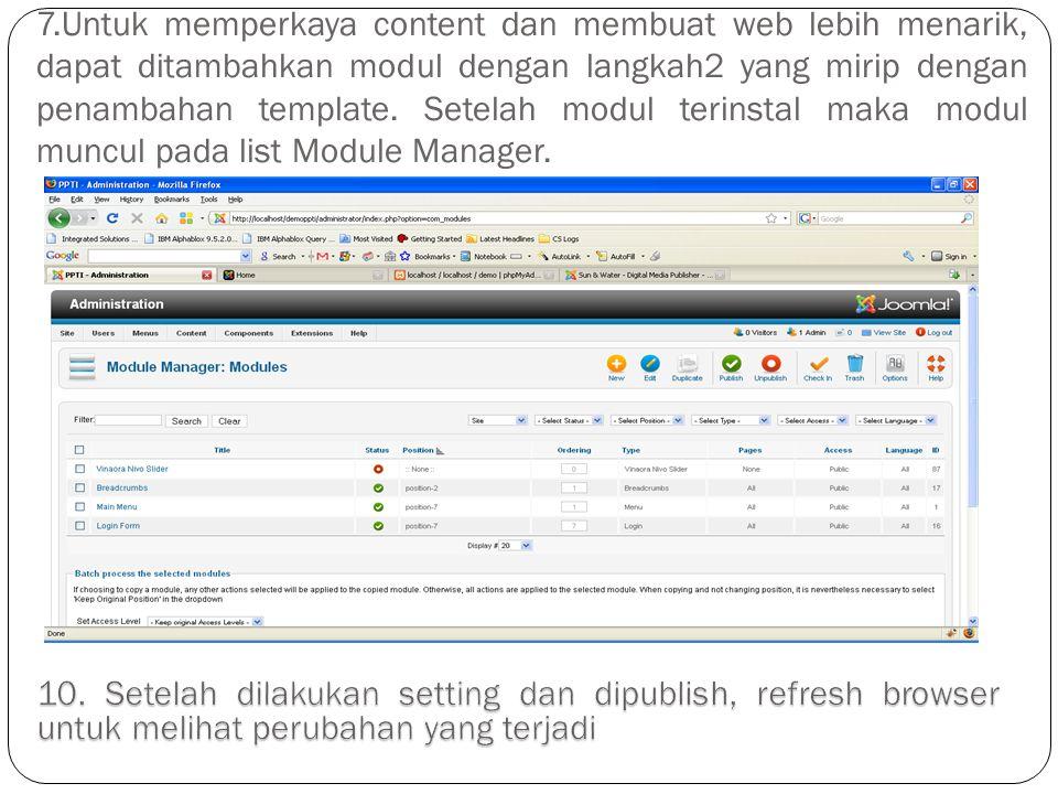7.Untuk memperkaya content dan membuat web lebih menarik, dapat ditambahkan modul dengan langkah2 yang mirip dengan penambahan template. Setelah modul