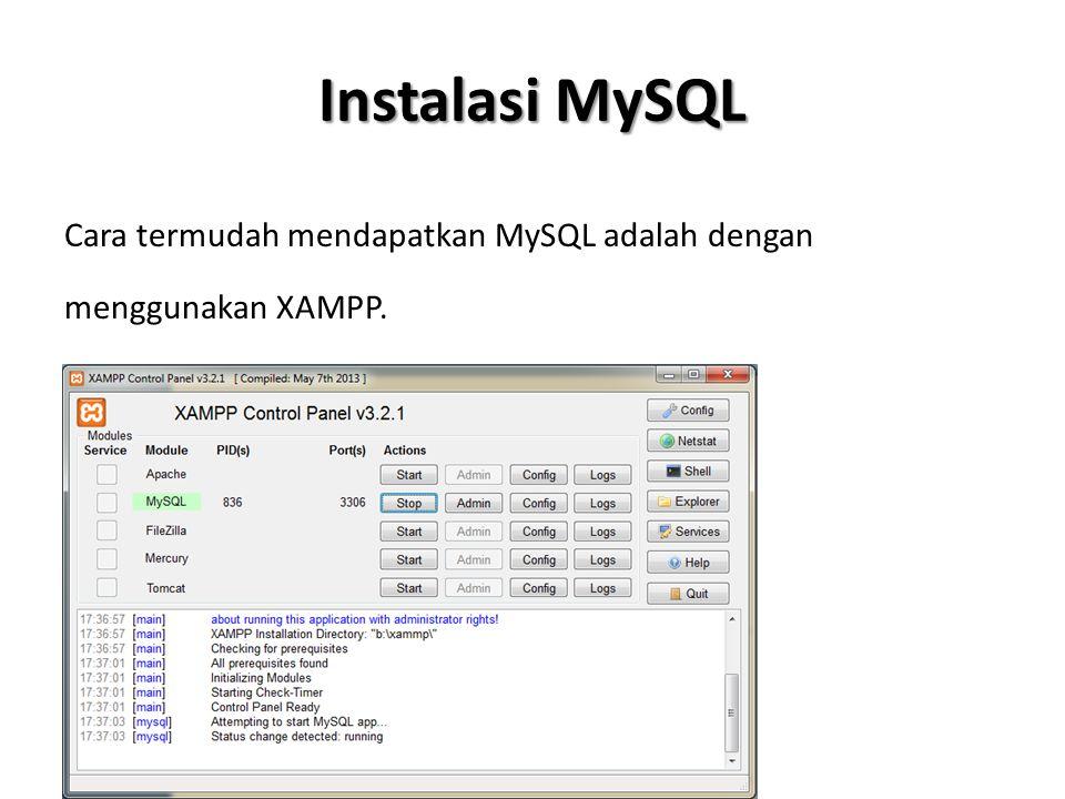 IDE MySQL Untuk memanipulasi Database MySQL dapat menggunakan aplikasi bawaan XAMPP yaitu PHPMYADMIN, atau menggunakan IDE lain berbasis desktop seperti MySQLFront, HeidiSQL, dll.