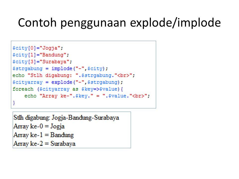 Contoh penggunaan explode/implode
