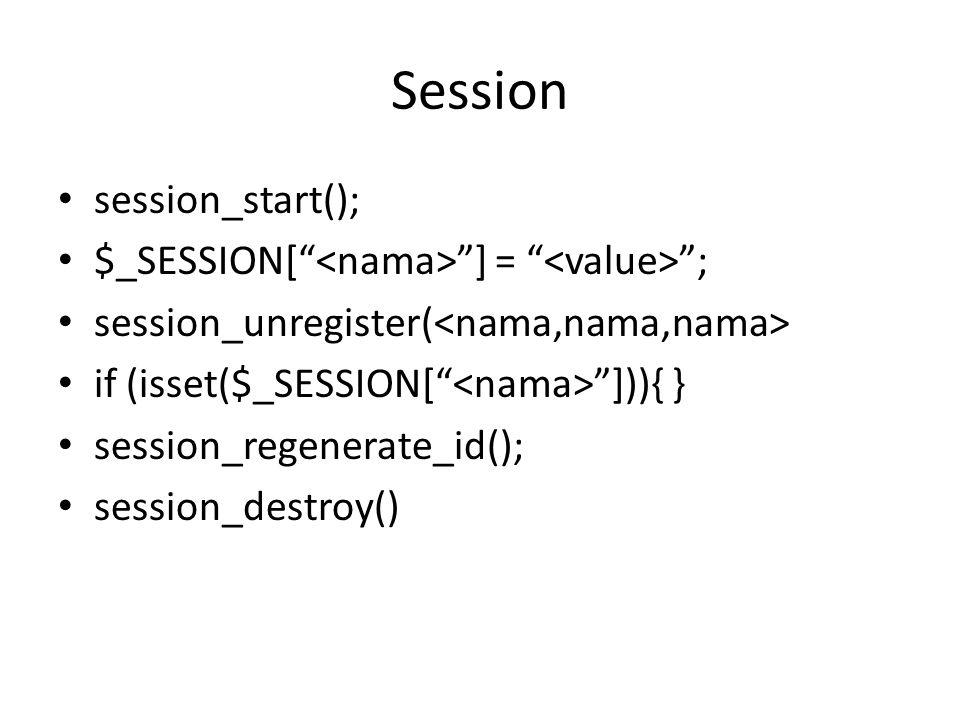 "Session session_start(); $_SESSION["" ""] = "" ""; session_unregister( if (isset($_SESSION["" ""])){ } session_regenerate_id(); session_destroy()"