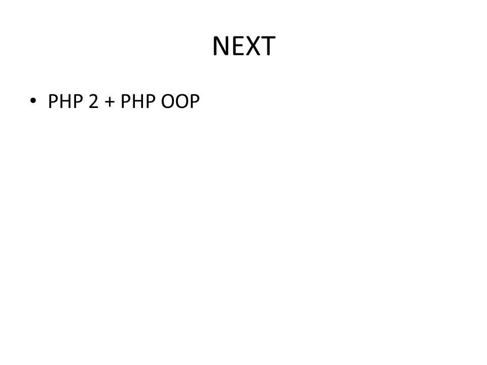 NEXT PHP 2 + PHP OOP