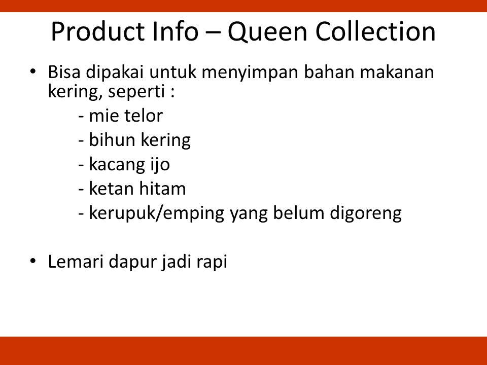 Product Info – Queen Collection Bisa dipakai untuk menyimpan bahan makanan kering, seperti : - mie telor - bihun kering - kacang ijo - ketan hitam - kerupuk/emping yang belum digoreng Lemari dapur jadi rapi