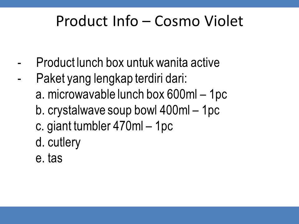 Product Info – Cosmo Violet -Product lunch box untuk wanita active -Paket yang lengkap terdiri dari: a. microwavable lunch box 600ml – 1pc b. crystalw