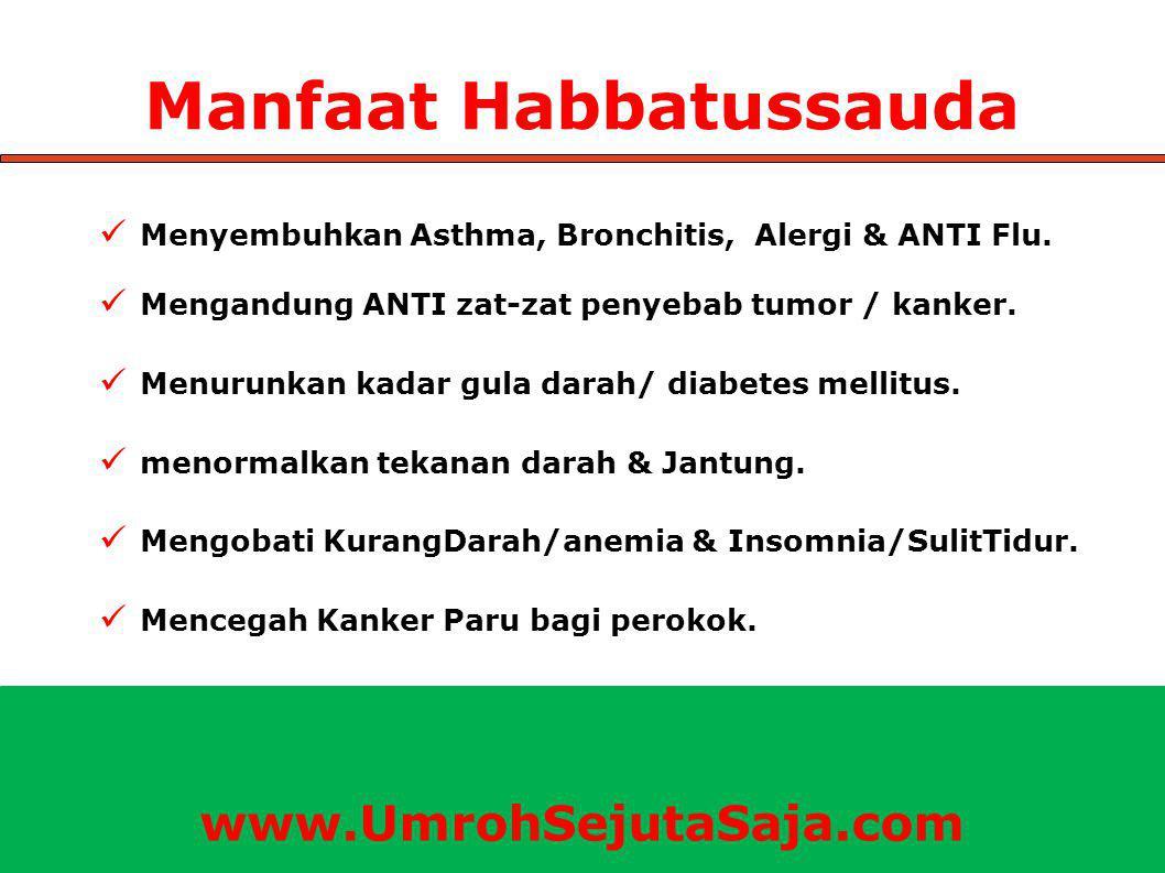 Manfaat Habbatussauda Menyembuhkan Asthma, Bronchitis, Alergi & ANTI Flu. Mengandung ANTI zat-zat penyebab tumor / kanker. Menurunkan kadar gula darah