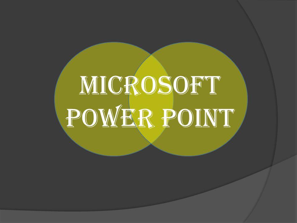 Power Point adalah program yang diciptakan microsoft corporation Termasuk kedalam microsoft office bersama kawan- kawannya seperti microsoft word, microsoft excel, dll