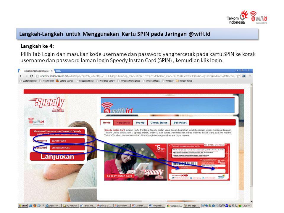 Langkah ke 4: Pilih Tab Login dan masukan kode username dan password yang tercetak pada kartu SPIN ke kotak username dan password laman login Speedy Instan Card (SPIN), kemudian klik login.