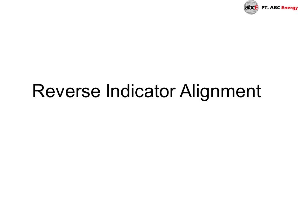 Reverse Indicator Alignment