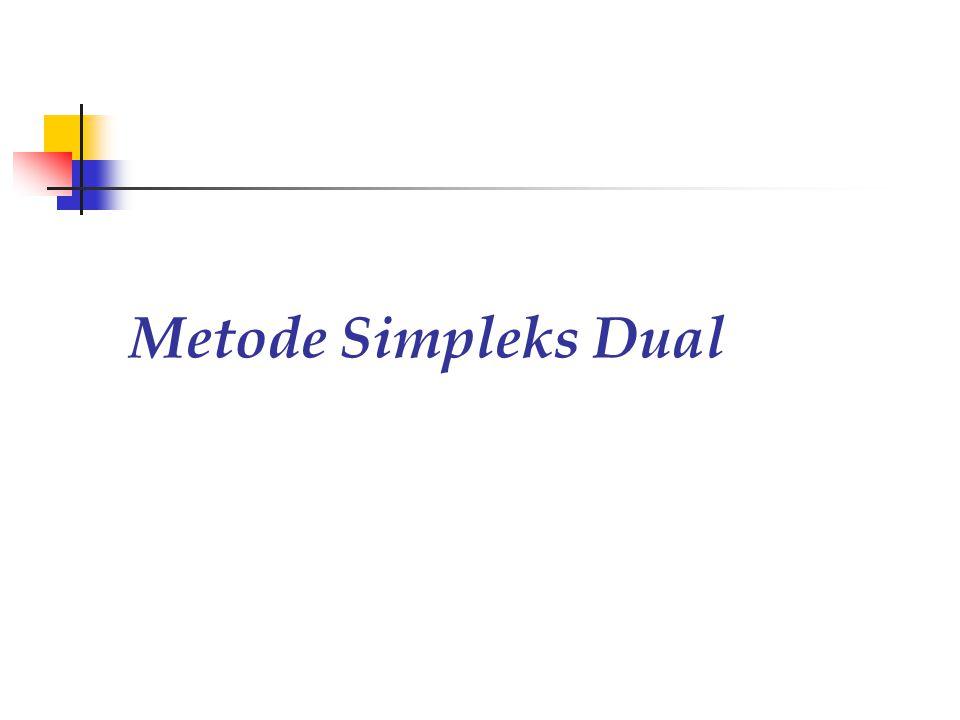 Metode Simpleks Dual