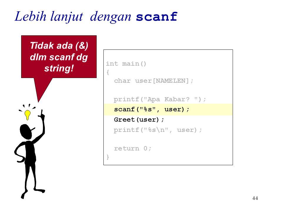 44 int main() { char user[NAMELEN]; printf( Apa Kabar.