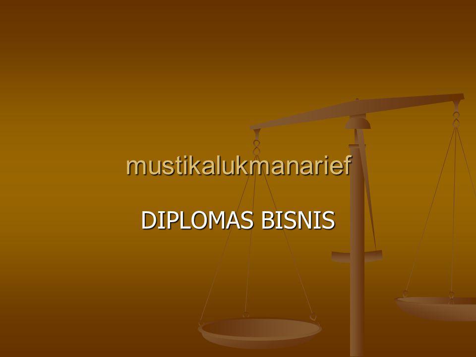 mustikalukmanarief DIPLOMAS BISNIS