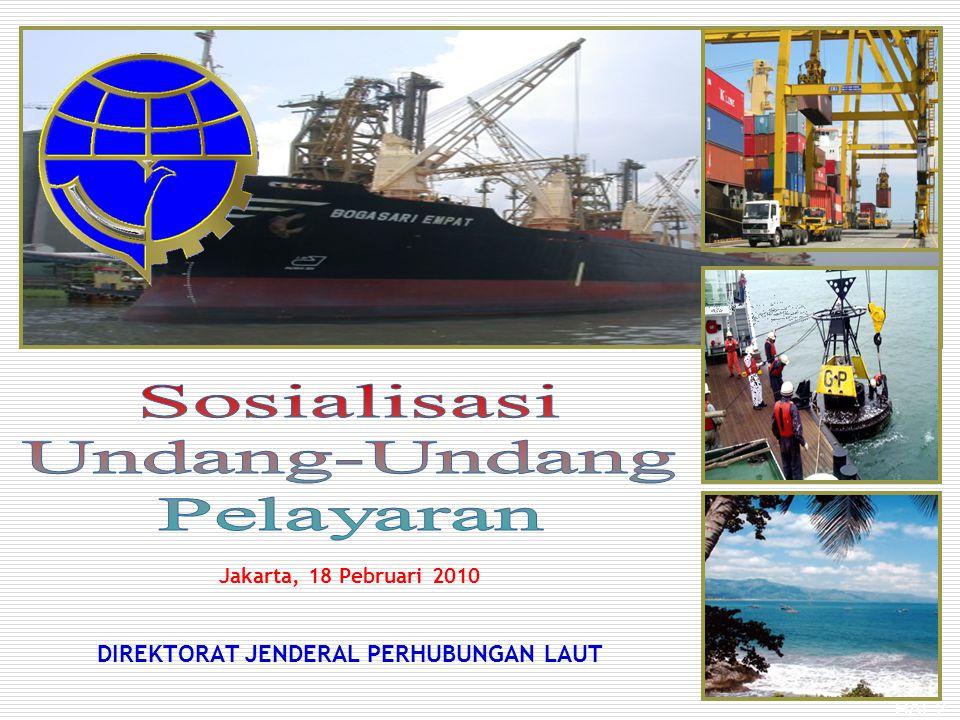 HAL 2 Jakarta, 18 Pebruari 2010 DIREKTORAT JENDERAL PERHUBUNGAN LAUT