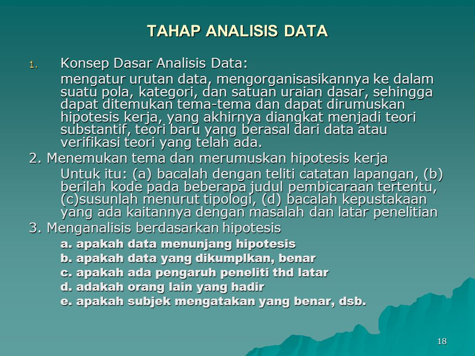 18 TAHAP ANALISIS DATA 1.