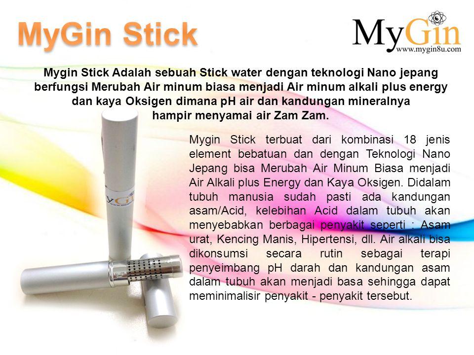 Mygin Stick Adalah sebuah Stick water dengan teknologi Nano jepang berfungsi Merubah Air minum biasa menjadi Air minum alkali plus energy dan kaya Oks