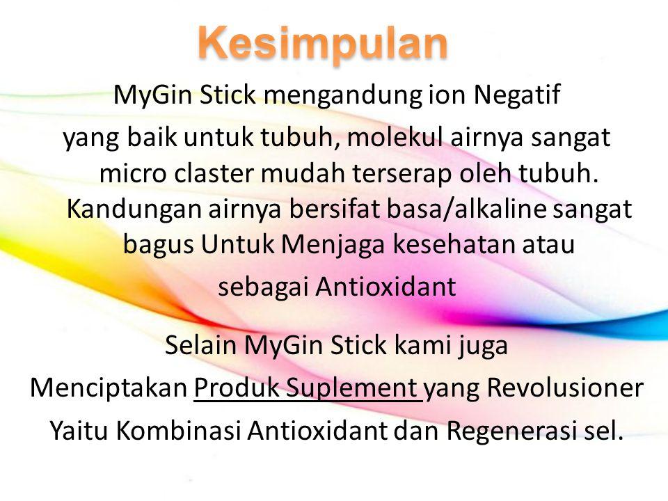 MyGin Stick mengandung ion Negatif yang baik untuk tubuh, molekul airnya sangat micro claster mudah terserap oleh tubuh. Kandungan airnya bersifat bas